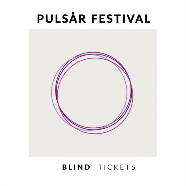 Blind Ticket - Pulsår Festival 2019