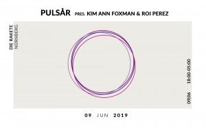 Pulsar Kim Ann Foxman & Roi Perez